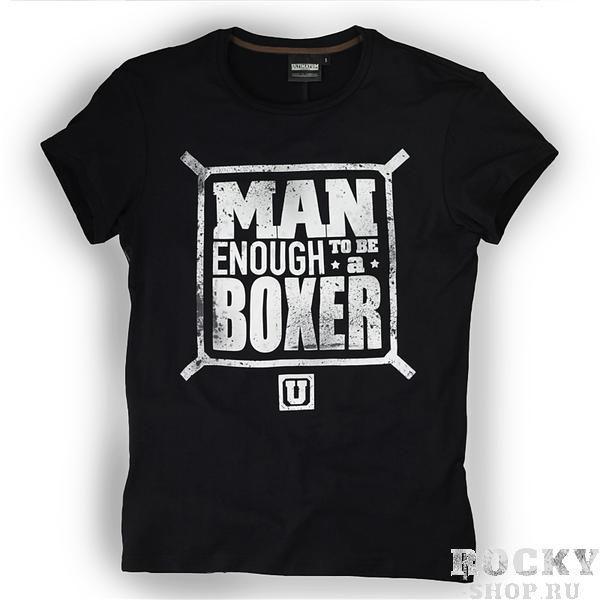Купить Футболка Man Enough To Be A Boxer / Black UltimatumBoxing (арт. 4533)